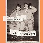 The Prince of Frogtown | Rick Bragg