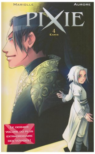 Pixie, Tome 4 (French Edition)