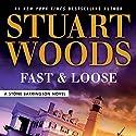 Fast and Loose Hörbuch von Stuart Woods Gesprochen von: Tony Roberts