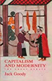 Capitalism and Modernity: The Great Debate, Jack Goody, 0745631908