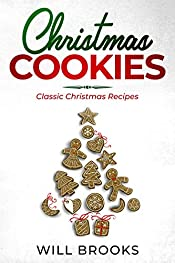 Christmas Cookies: Classic Christmas Recipes