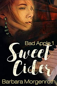Bad Apple 1: Sweet Cider by [Morgenroth, Barbara]