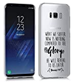 Samsung Galaxy S8 Case - Glory Romans 8 18 Bible Verse Christian Quote Clear transparent designer TPU case with drop protection-Unique Designer Trendy Case for girls unisex women