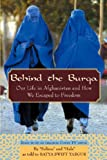 Front cover for the book Behind the Burqa: Our Life in Afghanistan and How We Escaped to Freedom by Batya Swift Yasgur