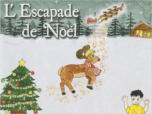 Lire en ligne L'Escapade de Noël epub pdf