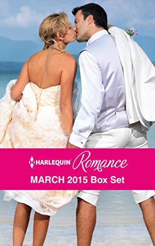 Harlequin Romance March 2015 Box Set: An Anthology