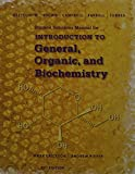 Student Solutions Manual for Bettelheim/Brown/Campbell/Farrell/Torres' Introduction to General, Organic and Biochemistry, 11th, Bettelheim, Frederick A. and Brown, William H., 1305081056