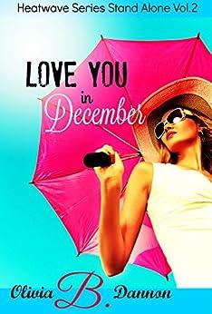 Love You in December (Heatwave Series Book 2) - Kindle ...