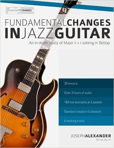 Fundamental Changes In Jazz Guitar An In Depth Study Of Major Ii