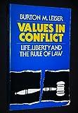 Values in Conflict, Burton M. Leiser, 002369520X
