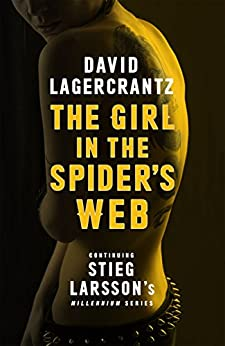 The Girl in the Spider's Web (Millennium series Book 4) by [Lagercrantz, David]