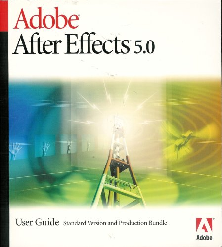 Adobe After Effects 5.0 User Guide