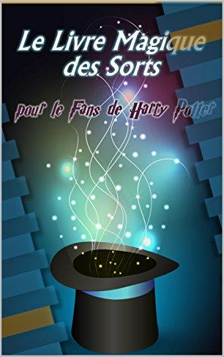 Le Livre Magique Des Sorts Pour Le Fans De Harry Potter
