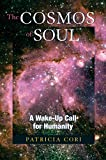 img - for The Cosmos of Soul: A Wake-Up Call For Humanity (Sirian Revelations) book / textbook / text book