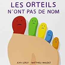 ORTEILS N'ONT PAS DE NOM (LES)