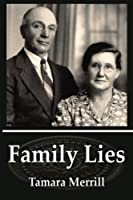 Family Lies (Augustus Family Trilogy) (Volume 1)