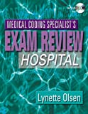 Medical Coding Specialist's Exam Review: Hospital