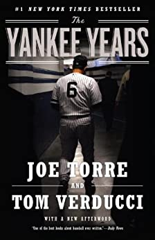 The Yankee Years by [Verducci, Tom, Torre, Joe]
