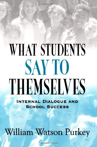 What Students Say to Themselves: Internal Dialogue and School Success