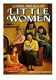 Little Women, Louisa May Alcott, 1497432529