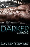 Darker Water (Once and Forever Book 1)