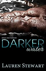 Darker Water (Once and Forever Book 1) (English Edition)