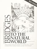 Bridges to the Natural World : A Natural History Guide for Teachers of Grades Pre-K Through 6, Kane, Patricia F and Rosselet, Dale A, 0962406546