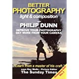 Better Photography: Light and Composition