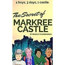 The Secret of Markree Castle: 4 boys, 3 days, 1 castle. (Li & Lu Book 2) (English Edition)