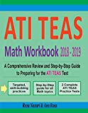 #10: ATI TEAS Math Workbook 2018-2019: A Comprehensive Review and Step-by-Step Guide to Preparing for the ATI TEAS Math Test