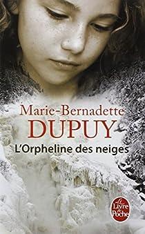 L'Enfant des neiges, tome 1 : L'Enfant des neiges par Dupuy