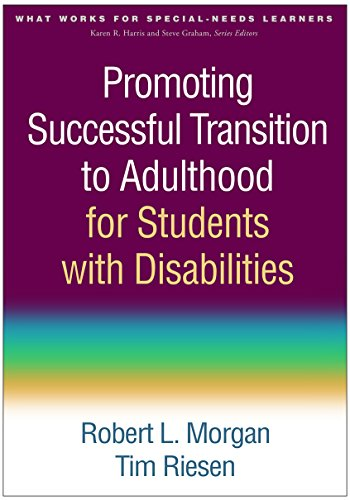 Promoting Successful Transition to Adulthood for Students with Disabilities (What Works for Special-Needs Learners)
