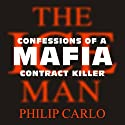 The Ice Man: Confessions of a Mafia Contract Killer Audiobook by Philip Carlo Narrated by Michael Prichard