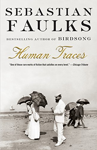Book cover from Human Traces (Vintage International) by Sebastian Faulks