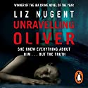 Unravelling Oliver Audiobook by Liz Nugent Narrated by Sam O'Mahony