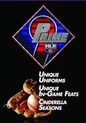 Prime 9: Unique Uniforms. Unique In-Game Feats. Cinderella Seasons.
