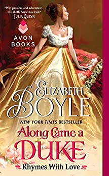 Along Came a Duke: Rhymes With Love by [Boyle, Elizabeth]