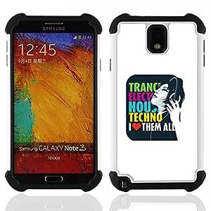 For Samsung Galaxy Note3 N9000 N9008V N9009 - Trance Techno Music House Electro Love Quote /[Hybrid 3 en 1 Impacto resistente a prueba de golpes de protecci????n] de silicona y pl????stico Def/ - Super M