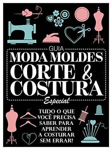 d03575e7c8 Guia Moda Moldes Corte   Costura Especial eBook  On Line Editora ...