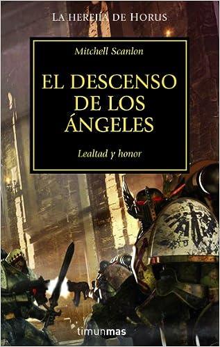 El descenso de los ángeles (Warhammer 40.000): Amazon.es: Mitchell Scanlon: Libros