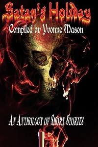 Satan's Holiday by Yvonne Mason (2016-02-15)