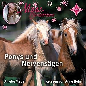 Ponys und Nervensägen (Ninas Pferdeträume 1) Hörbuch