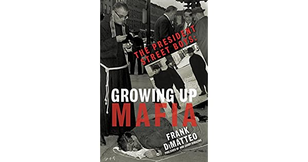 The president street boys growing up mafia ebook frank dimatteo the president street boys growing up mafia ebook frank dimatteo amazon loja kindle fandeluxe Images