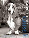img - for 2012 Canine Calendar for a Cause, benefitting MS (2012 Canine Calendar for a Cause) book / textbook / text book