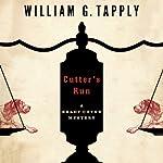 Cutter's Run: Brady Coyne Mysteries, Book 15 | William G. Tapply