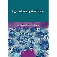 Álgebra Lineal Y Geometría