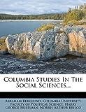 Columbia Studies in the Social Sciences..., Abraham Berglund, 1272125904