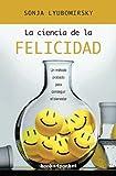 La ciencia de la felicidad (Books4pocket crec. y salud)