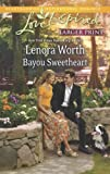 img - for Bayou Sweetheart (Love Inspired LP) book / textbook / text book