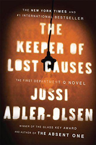 The Keeper of Lost Causes: The First Department Q Novel (Department Q Series Book 1) by [Adler-Olsen, Jussi]